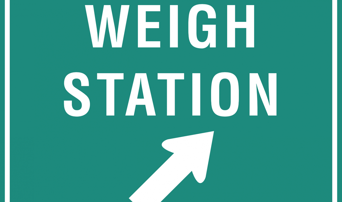 Weigh station signage